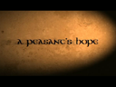 A Peasant's Hope (movie trailer)